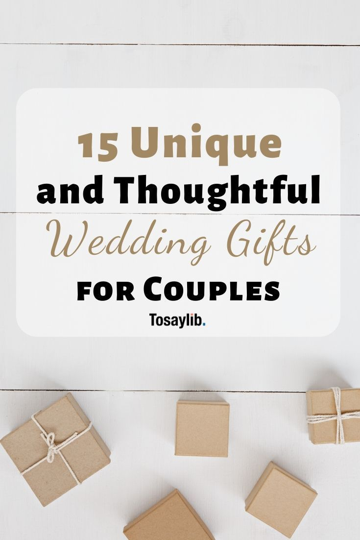 15 unique wedding gifts with wishes for couples with