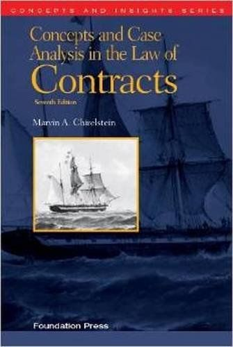 Concepts and Case Analysis in the Law of Contracts Concepts and - case analysis