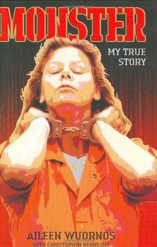 Monster by Aileen Wuornos  $9.95