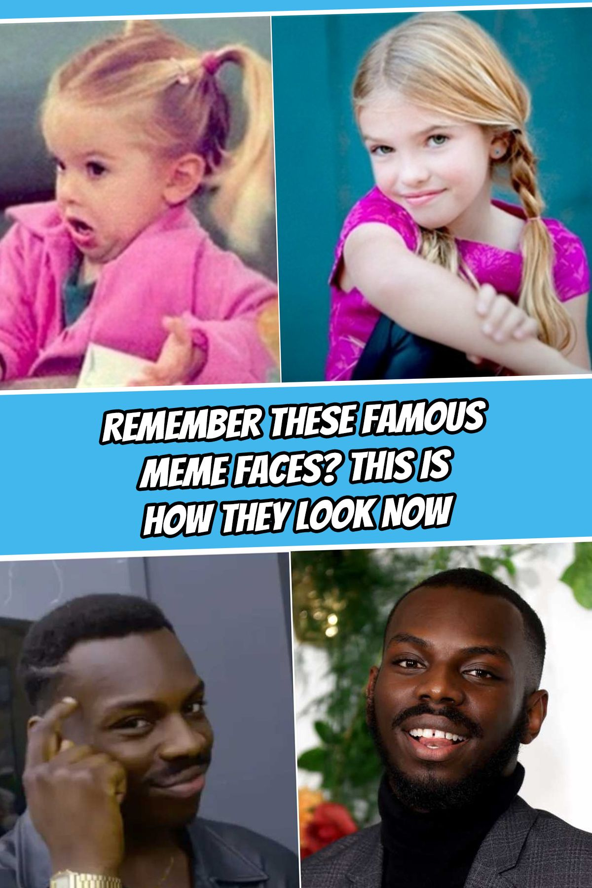 Remember These Famous Meme Faces This Is How They Look Now Meme Faces Funny Friend Memes Famous Memes