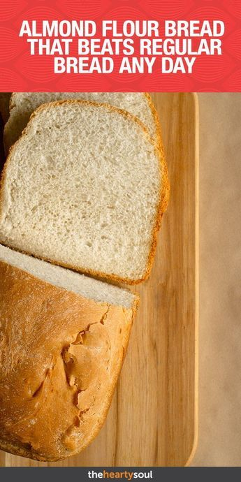 Almond Flour Bread That Beats Regular Bread Any Day
