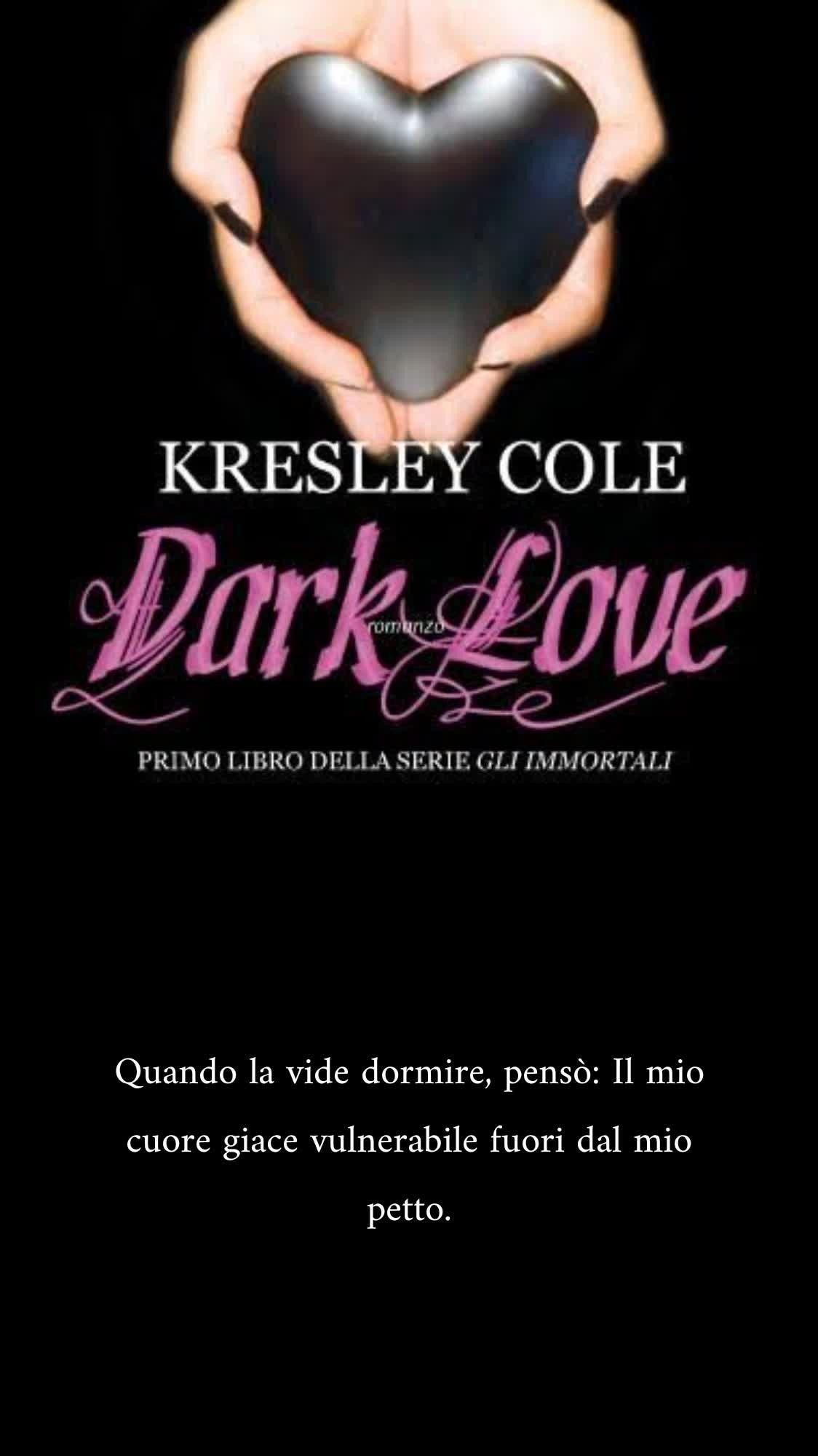 Dark Love Kresley Cole Libri Citazioni