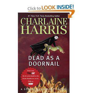 Dead As A Doornail Sookie Stackhouse True Blood Book 5 Charlaine