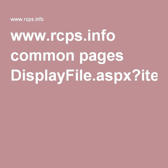 www.rcps.info common pages DisplayFile.aspx?itemId=603236