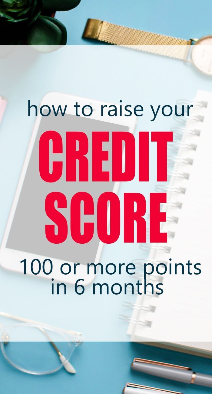 How To Fix Your Credit Score 100 Or More Points In 6 Months Life And A Budget Credit Repair Credit Score Fix Your Credit