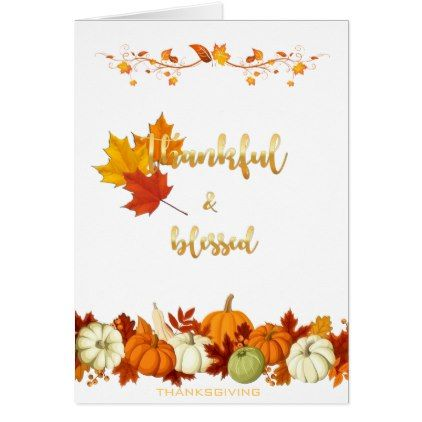 Thankful And Blessed Golden Script Thanksgiving Card Thanksgiving - Thanksgiving card template