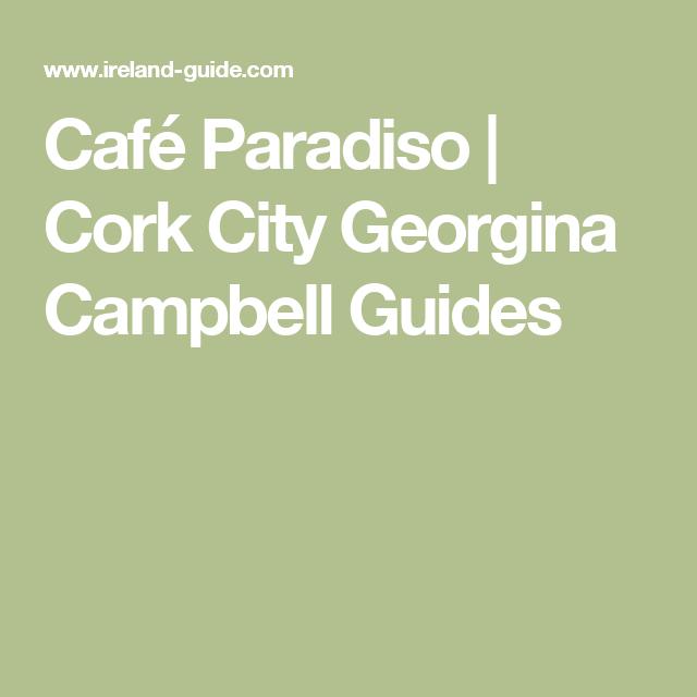 café paradiso | cork city georgina campbell guides | ireland 2017