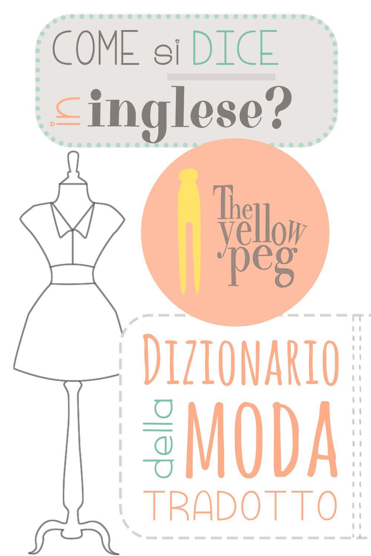 Come si dice in inglese  Dizionario della moda tradotto.  4897a1eabe84