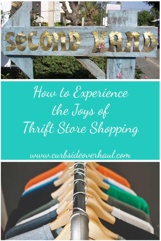 How to Experience the Joys of Thrift Store Shopping
