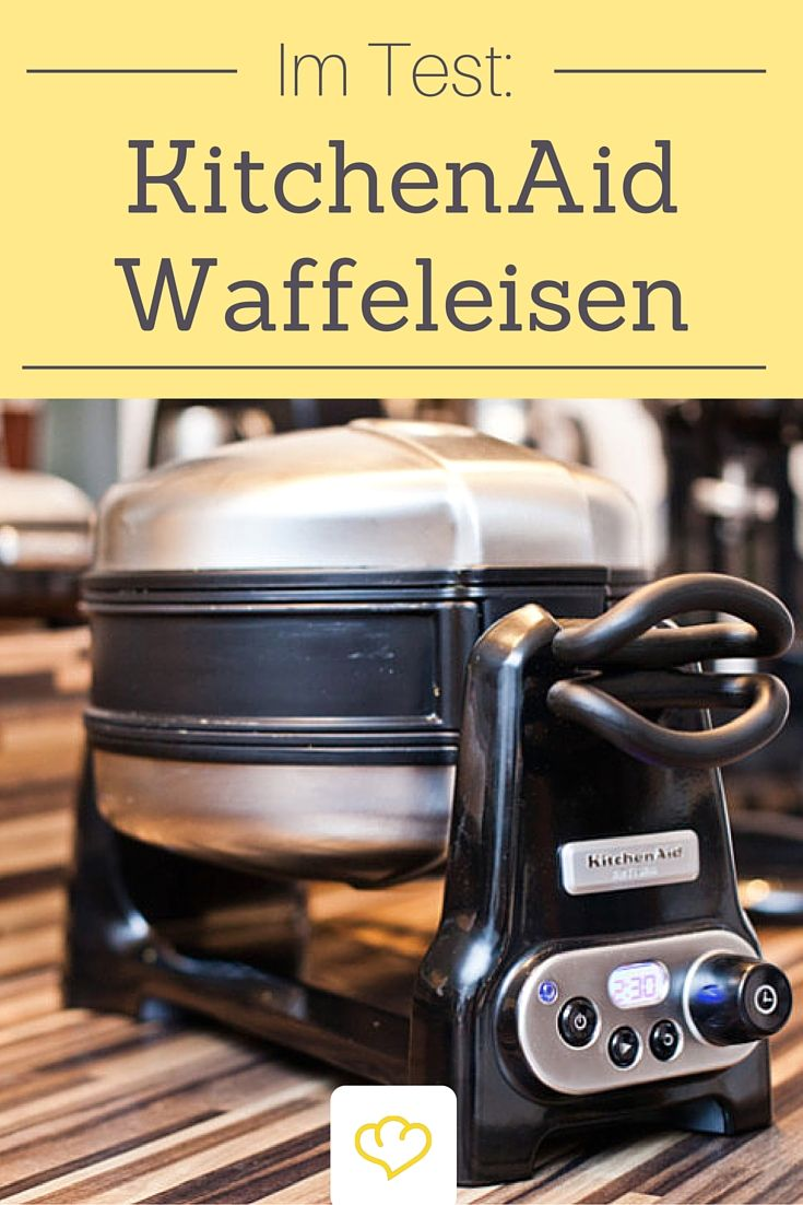 im test das waffeleisen artisan von kitchenaid die besten waffel rezepte pinterest artisan. Black Bedroom Furniture Sets. Home Design Ideas