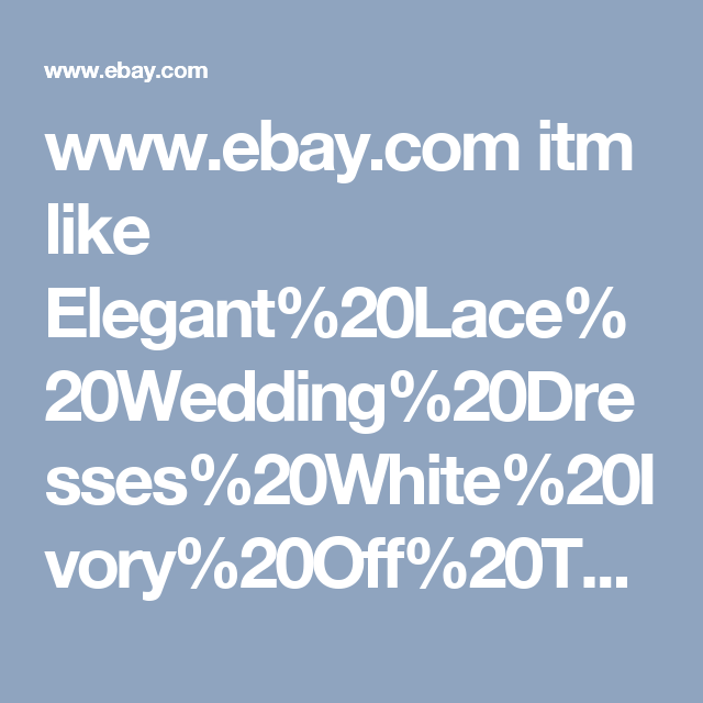 Www Ebay Com Itm Like Elegant 20lace 20wedding 20dresses 20white 20ivory 20off 20the 20shoulder 20garden Wedding Dresses Ebay Entertaining Wedding Dresses Lace