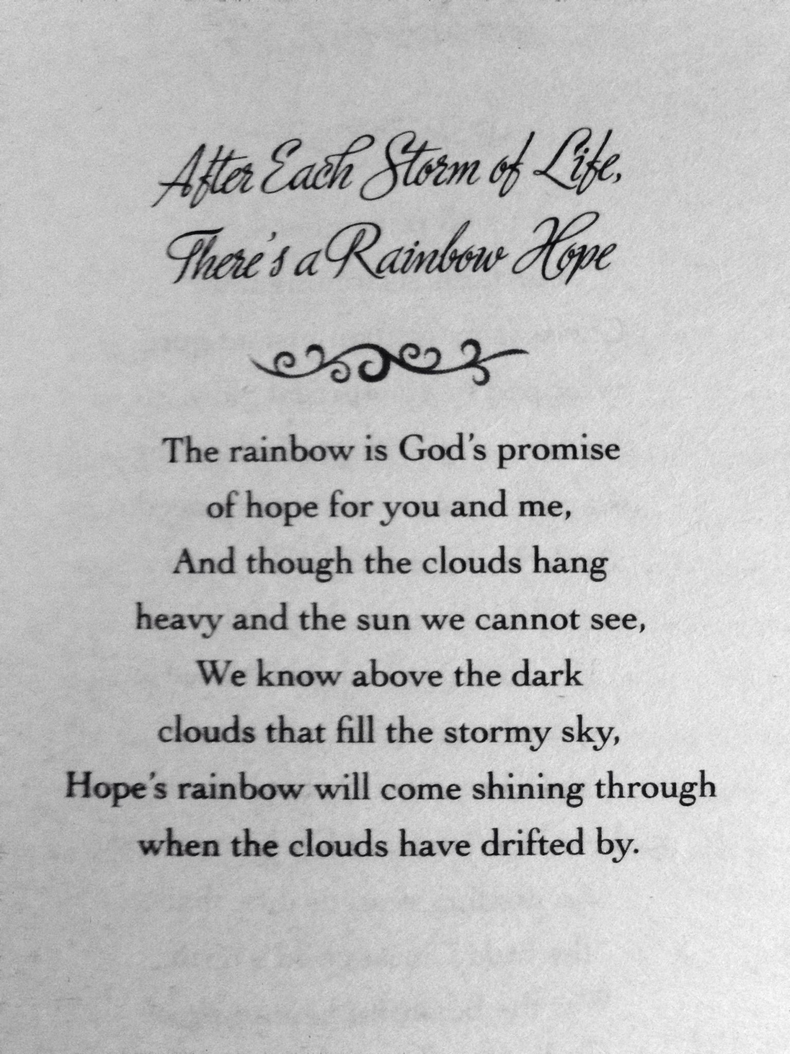 After Each Storm of Life, There's a Rainbow Hope by Helen
