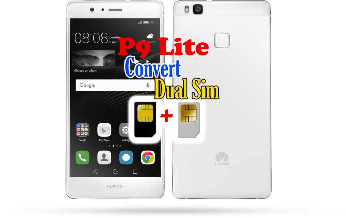 Huawei P9 Lite Convert to dual sim/Debrand | Ministry Of