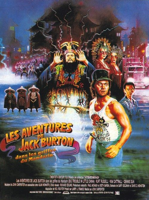 Big Trouble In Little China 1986 French Language Poster Does Kurt Russell Look Slightly Retarded Here Is That Even Kurt Russe Poster French Poster B Movie