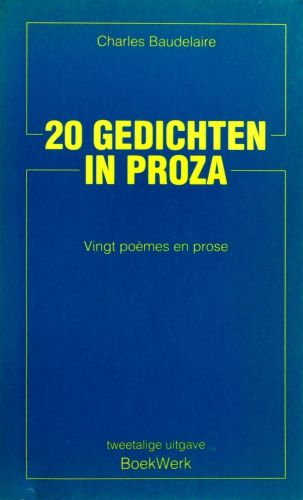 20 gedichten in proza - Charles Baudelaire