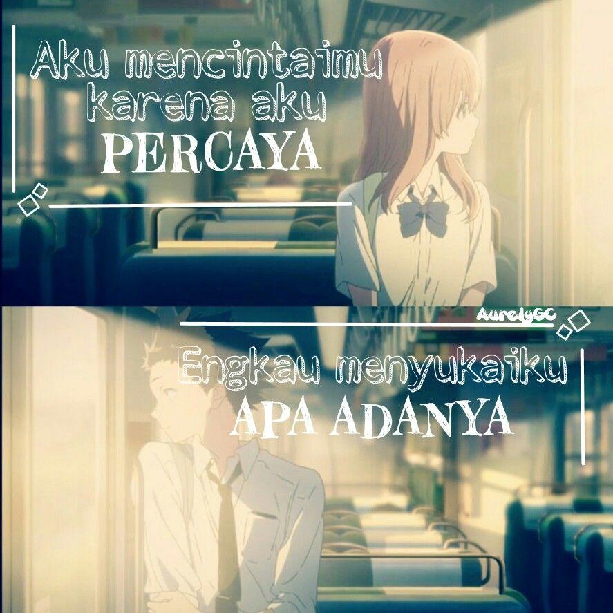 Indonesia Anime Quote Koe No Katachi Anime Quote Pinterest