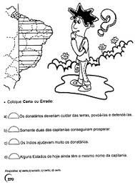 Resultado De Imagem Para Atividades Sobre Capitanias Hereditarias