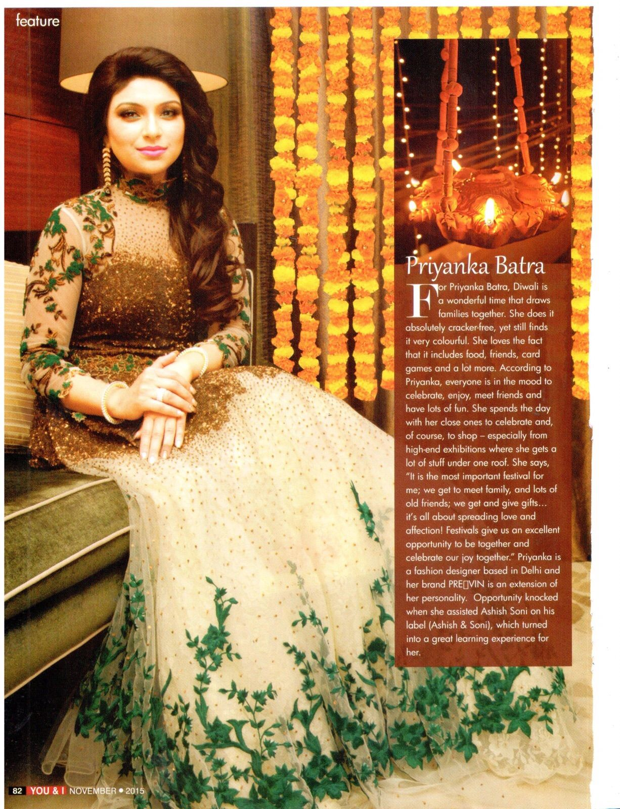 Preevin's Super Stylish & Elegant Designer, Priyanka Batra talks all about Diwali in this special festive feature for You & I Magazine.  #Preevin #Delhi #Fashion #Designer #PriyankaBatra
