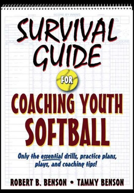 Survival Guide For Coaching Youth Softball Youth Softball Coaching Youth Soccer Coaching Youth Sports