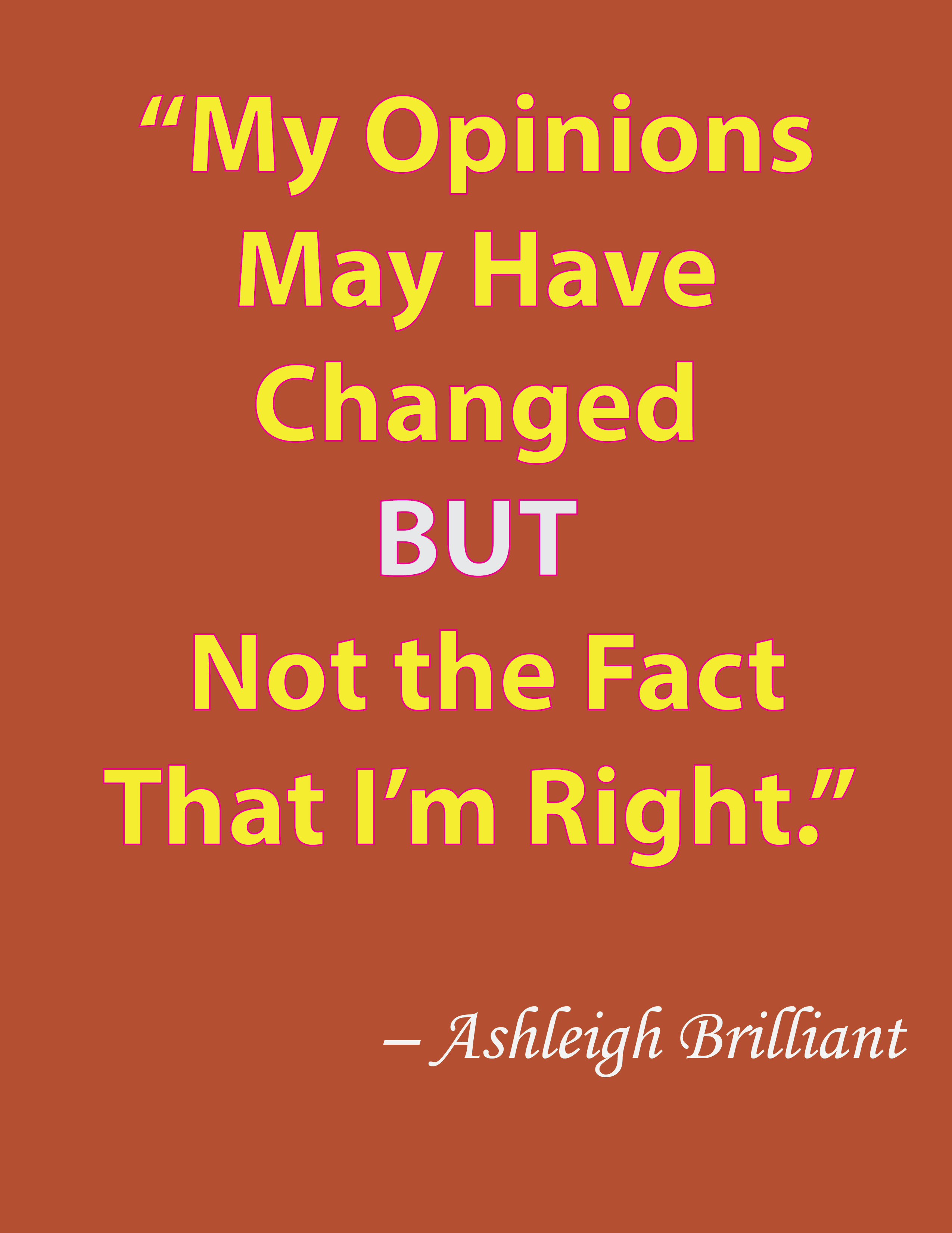The Fact Is I M Right Short Funny Quotes Funny Quotes Fun Quotes Funny