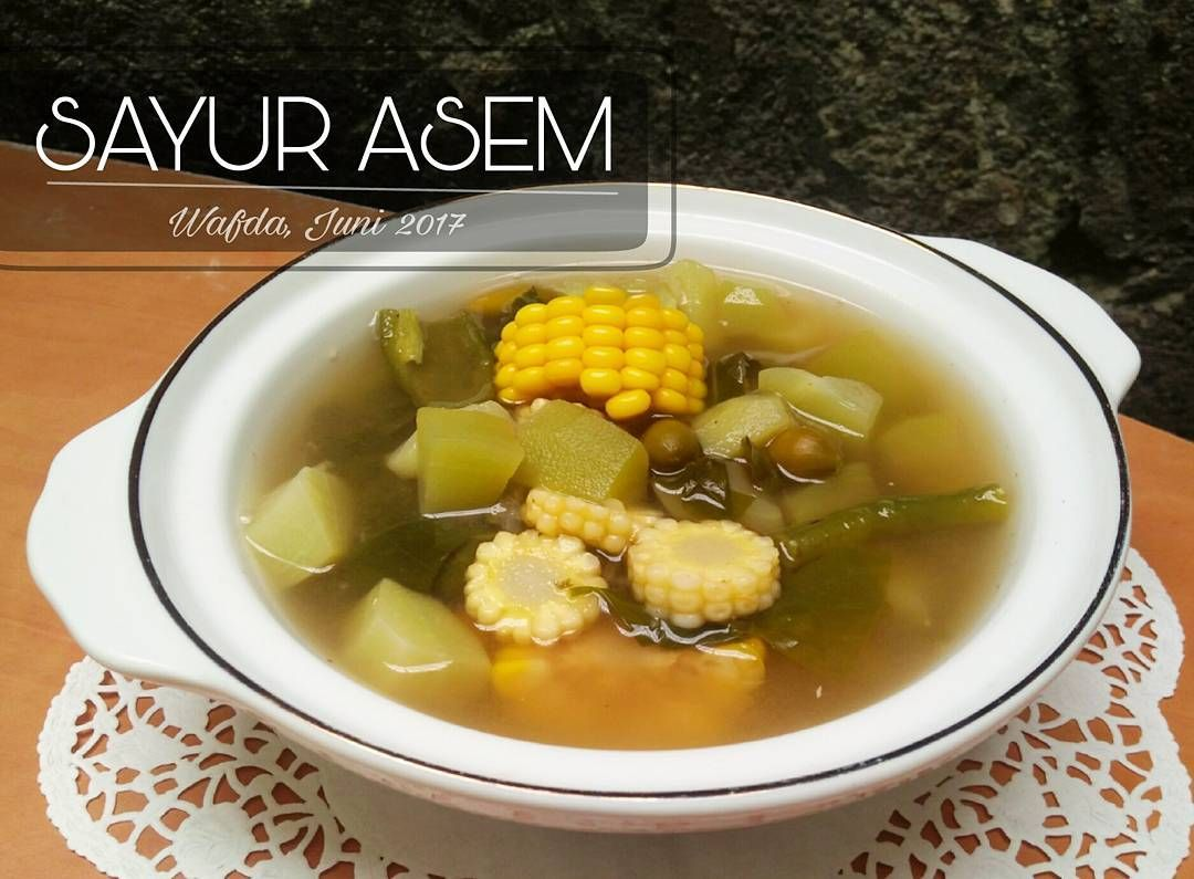 Resep Sayur Asem By Dapurwafda Masakan Simpel Resep Masakan Masakan
