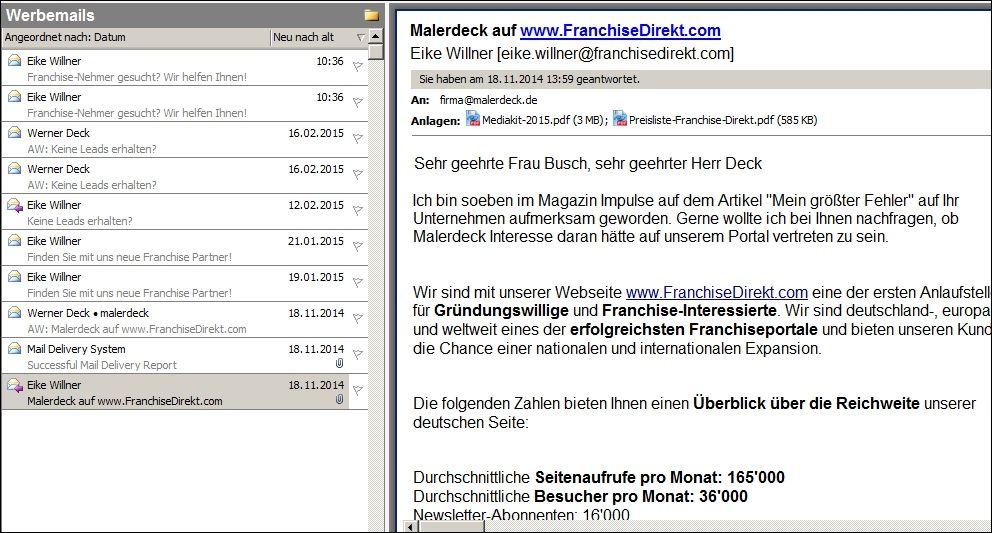 Eike Willner von Franchisedirekt.com, müllt mich mit Spam-Werbung zu, obwohl ich schon mehrfach widersprochen habe