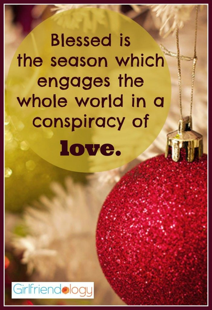 Great christmas quotes share with a friend christmas quotes and blessed is the season which engages the whole world in a conspiracy of love m4hsunfo