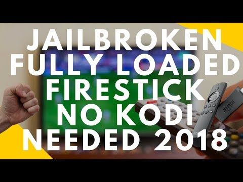 (1) HOW TO JAILBREAK A FIRESTICK & INSTALL BEST APPS 2018