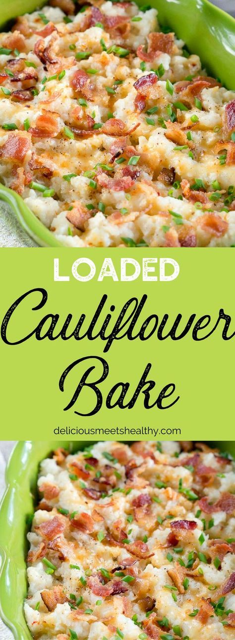 Loaded Cauliflower Bake is the perfect side dish – lower in carbs and so so good! So flavorful, creamy and so easy to make. #loadedcauliflowerbake