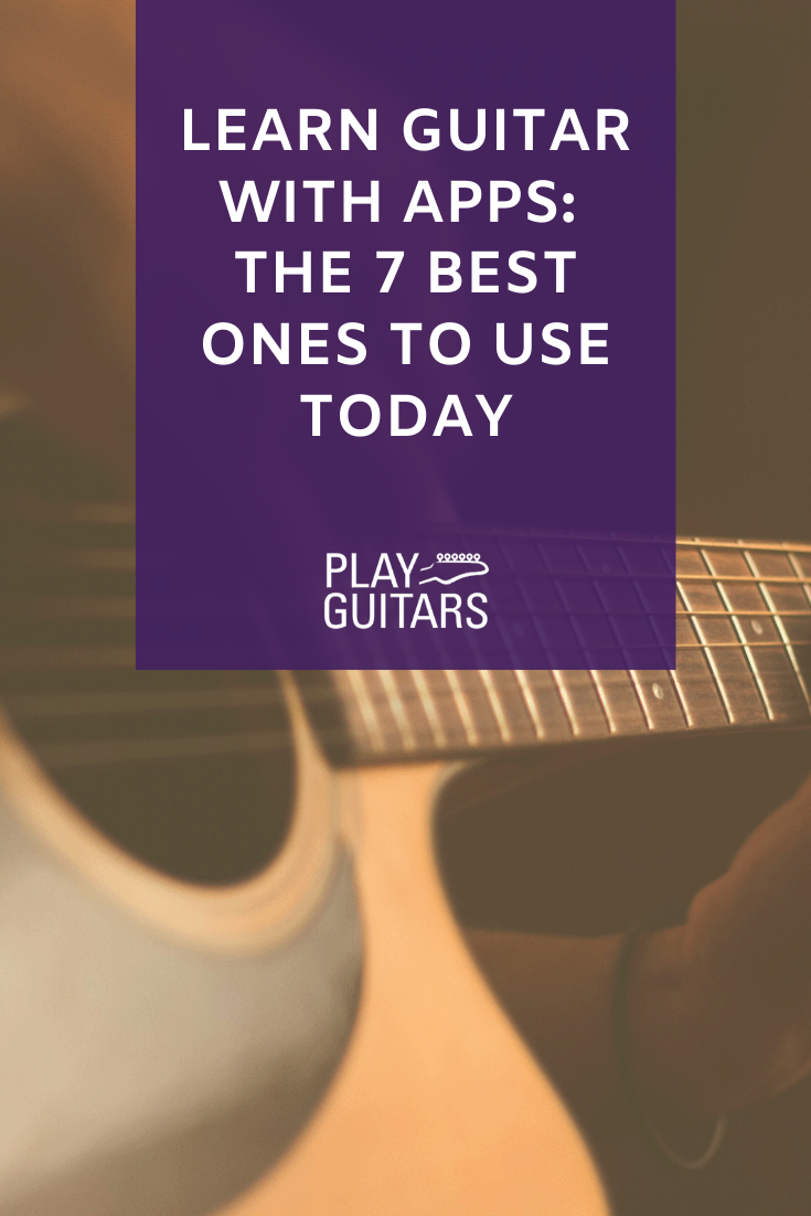 Learn Guitar With Apps: The 7 Best Ones To Use Today in ...