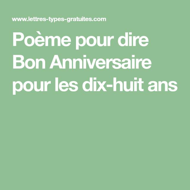 Poeme Pour Dire Bon Anniversaire Pour Les Dix Huit Ans Citations