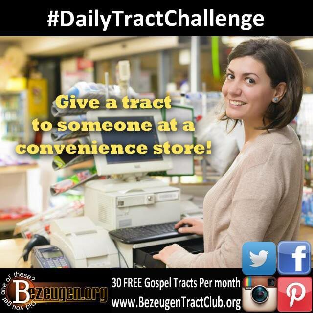 Dailytractchallenge Give A Tract To Someone At A Convenience Store