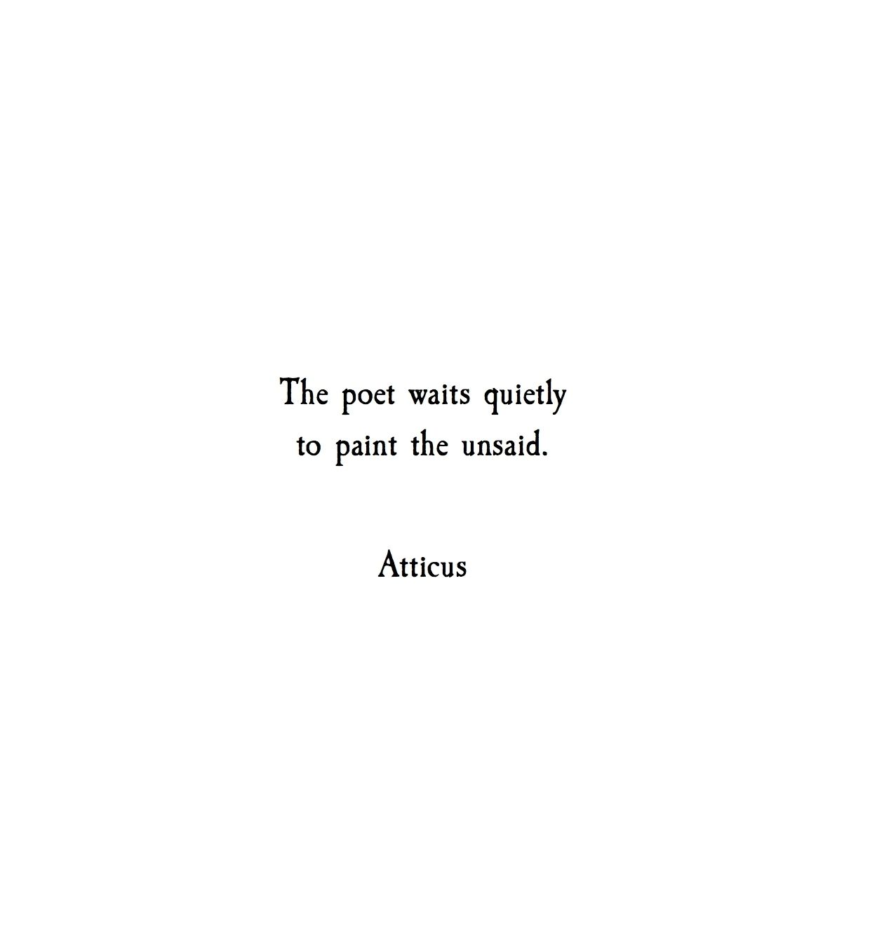 'Unsaid' #atticuspoetry | Life is too short quotes ...