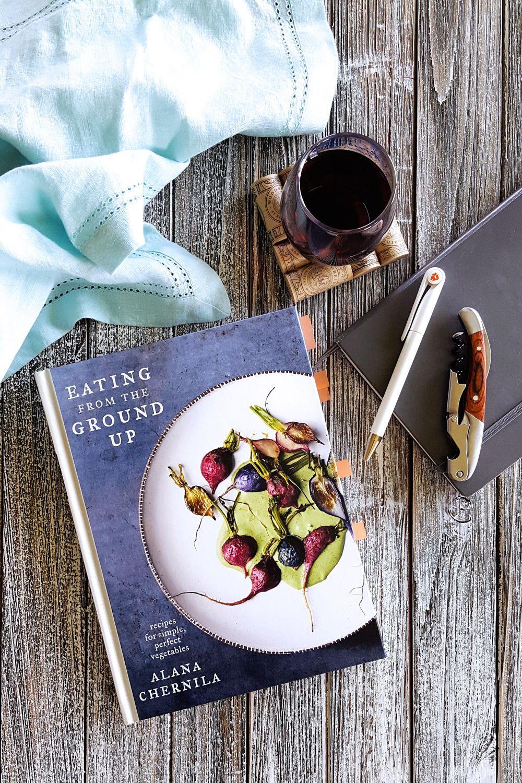 Eating From the Ground Up by Alana Chernila Eat seasonal