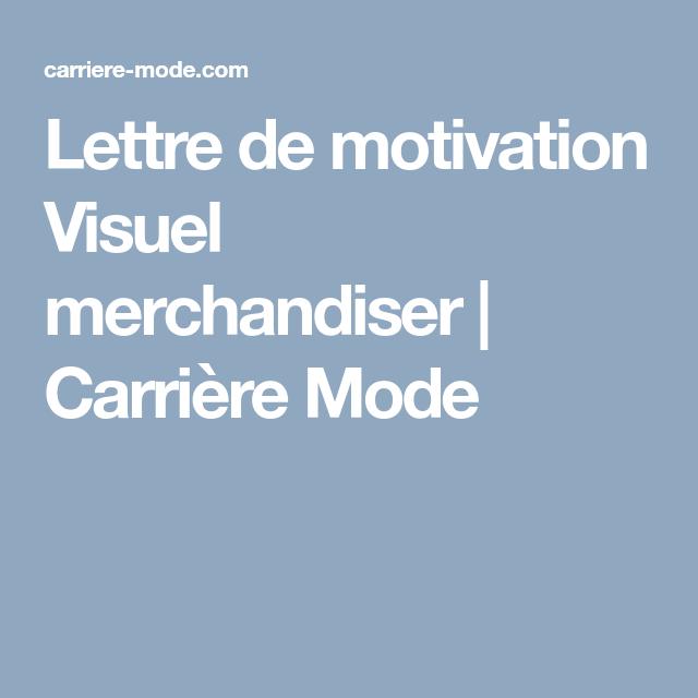 Lettre De Motivation Visuel Merchandiser Carrière Mode