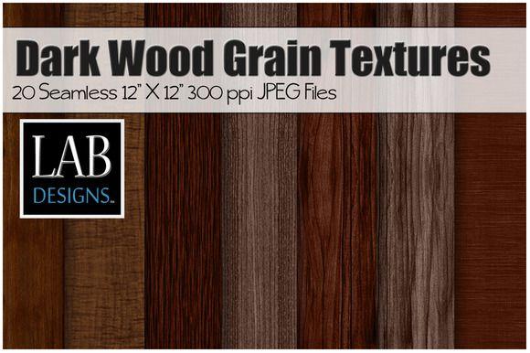 20 Dark Wood Grain Textures @creativework247 Creative Designs