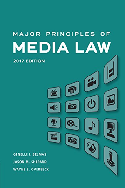 2016 Major Principles Of Media Law 2017 By Genelle Belmas