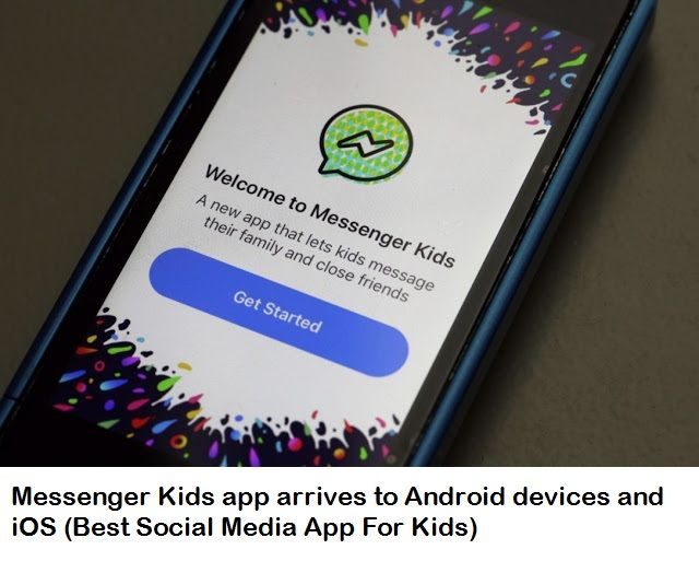 Messenger Kids app arrives to Android devices and iOS