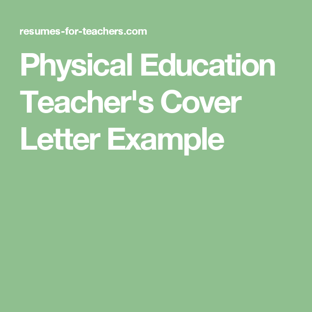 Physical Education TeacherS Cover Letter Example  Cover Letter