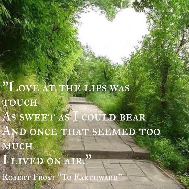 To Earthward by Robert Frost | Robert frost, American poets