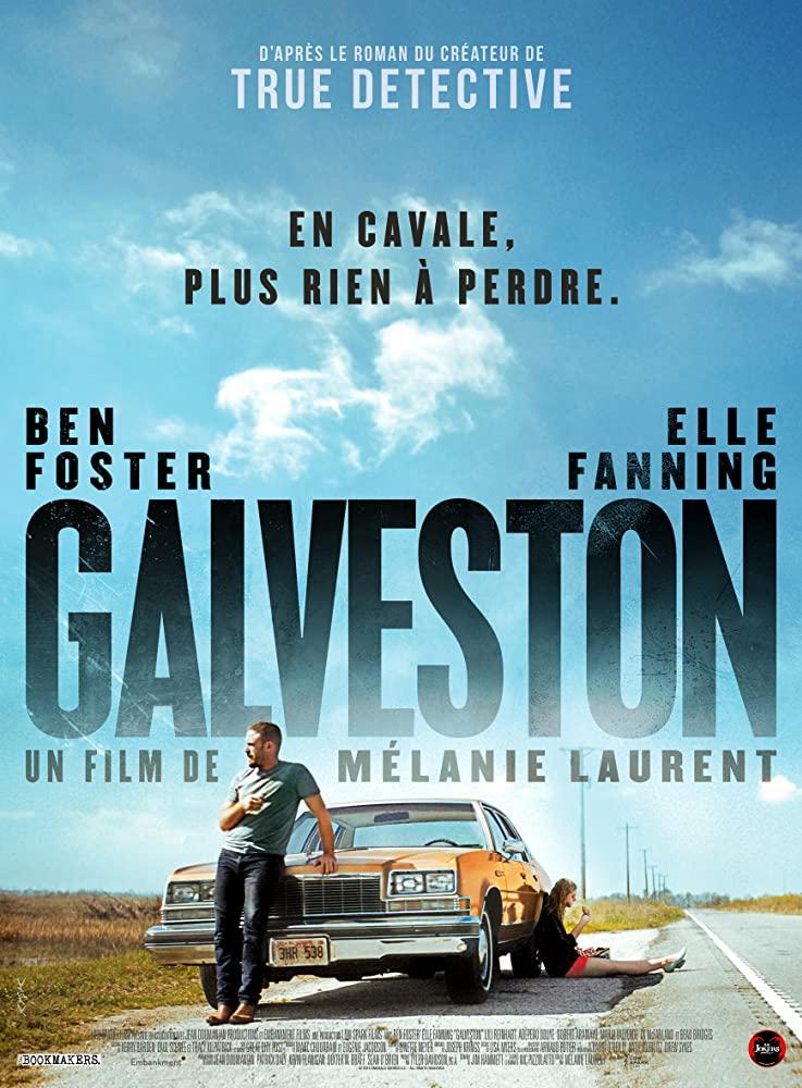 Galveston 2018 Galveston Movie Posters Film