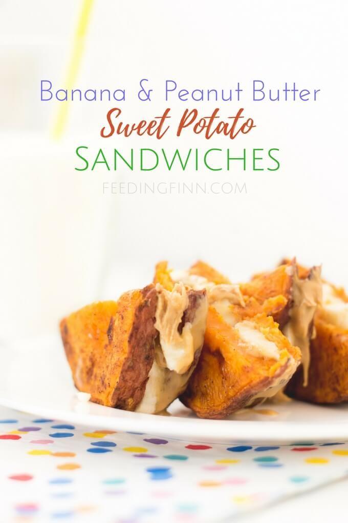 Banana Peanut Butter Sweet Potato Sandwiches Healthy Little Foodies Recipe Buttered Sweet Potatoes Potato Sandwich Peanut Butter Banana