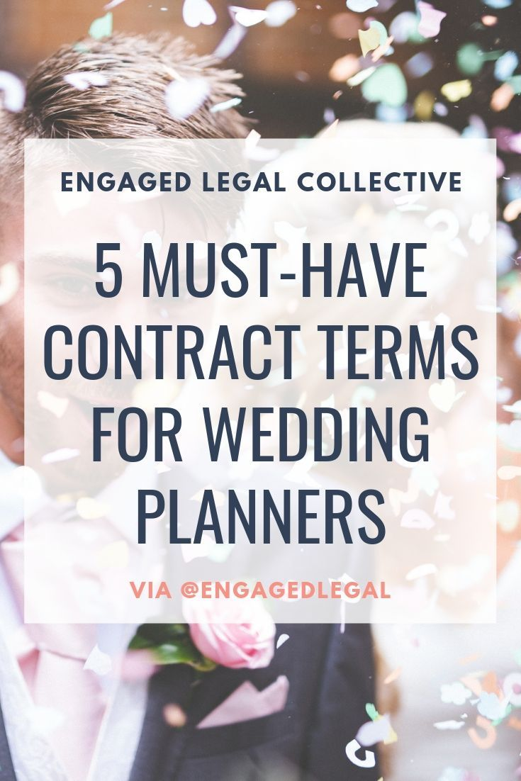 5 Must Have Wedding Planner Contract Terms Wedding Planner Career Wedding Planner Job Wedding Planner Business