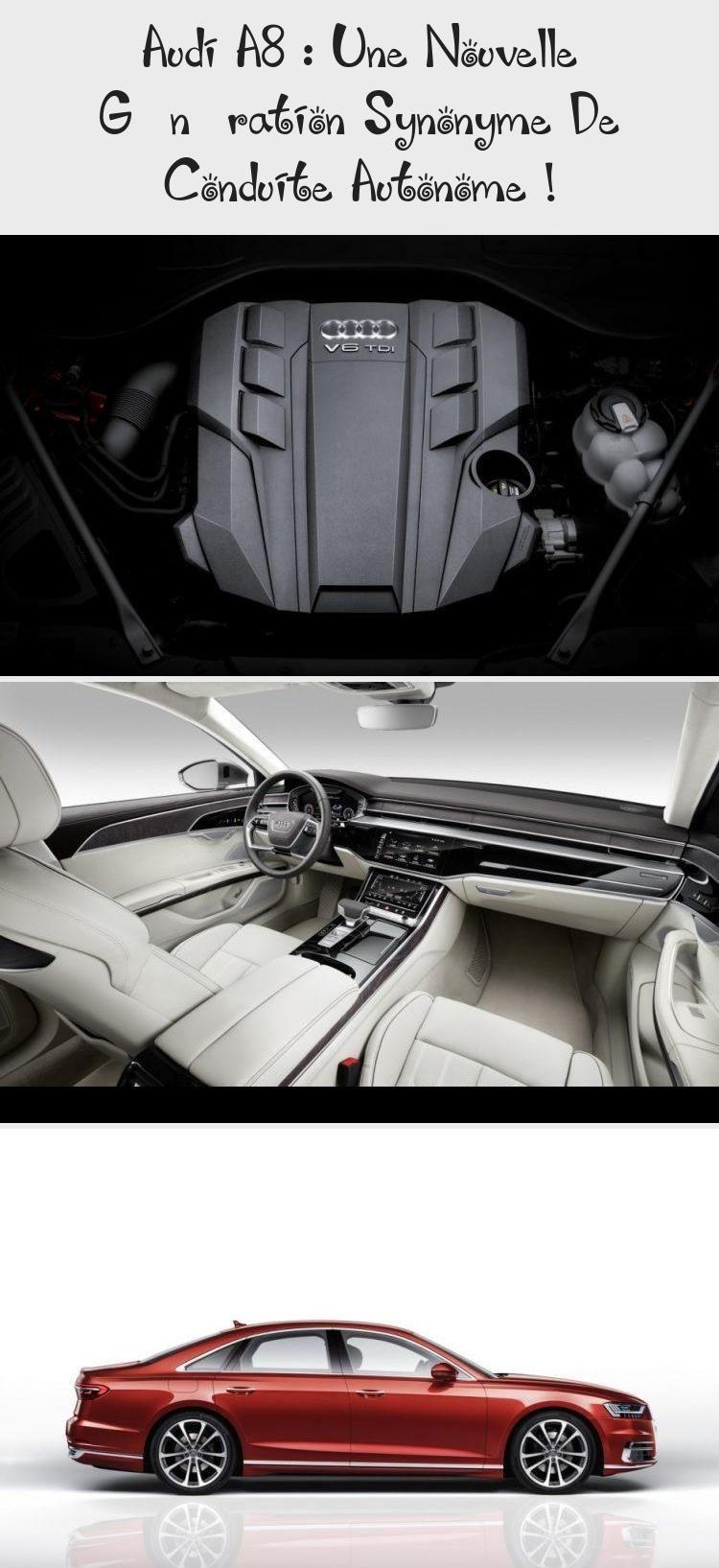 Audi A8 Une Nouvelle Génération Synonyme De Conduite Autonome Cars Audi Accessories Audi Audi A8