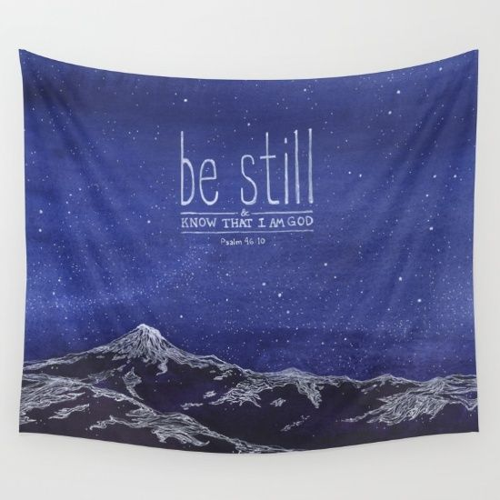 Be Still Know That I Am God Wall Tapestry Tapestry Wall Tapestry Painted Verses