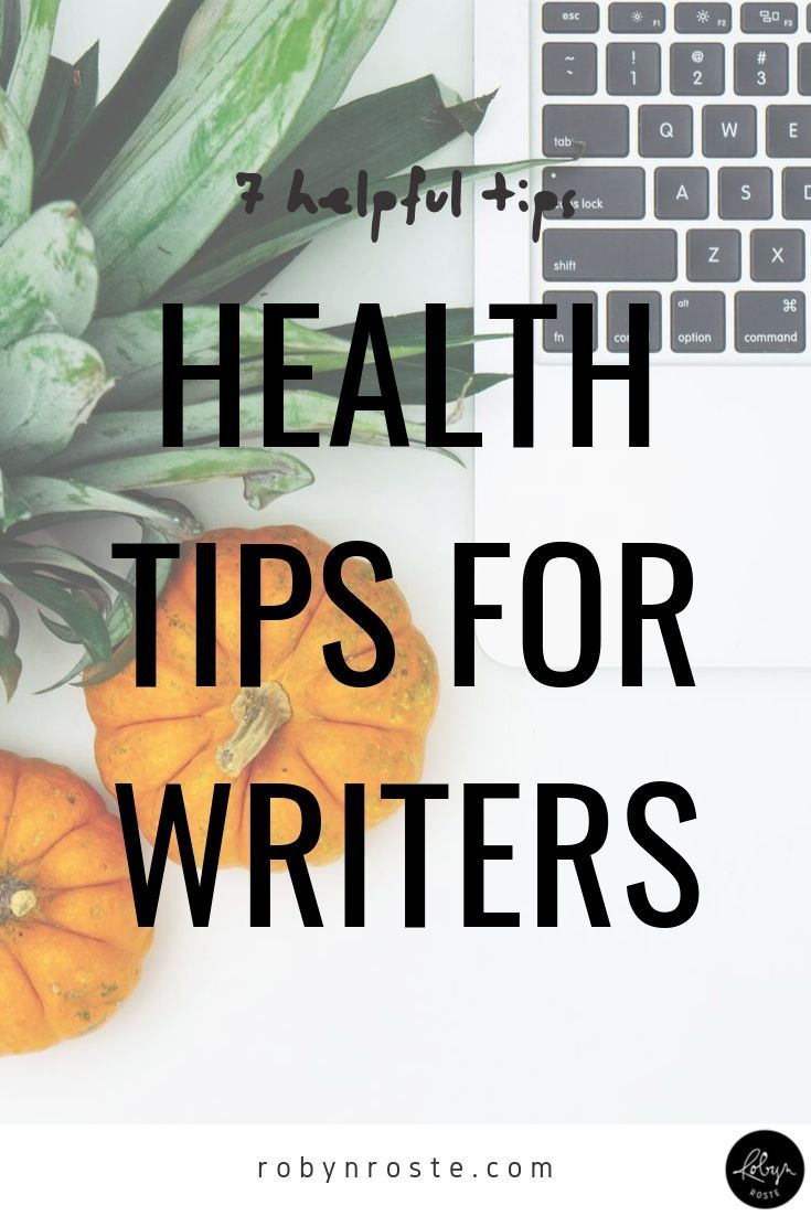 Nursing : Eye Health Tips and Health Tips for Writers - The Writing Life - Robyn Roste If youre anything like me you spend a lot of time sitting in front of your computer. Here are some health tips for writers I hope you will find helpful.