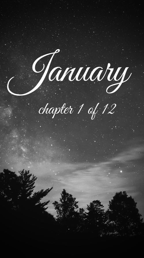 January chapter 1 of 12 #newyearwallpaper