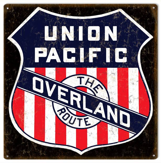 Union Pacific Overland Railroad Sign, Aged Style Aluminum