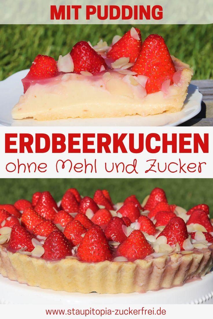 Low Carb Erdbeerkuchen mit Pudding - Staupitopia Zuckerfrei