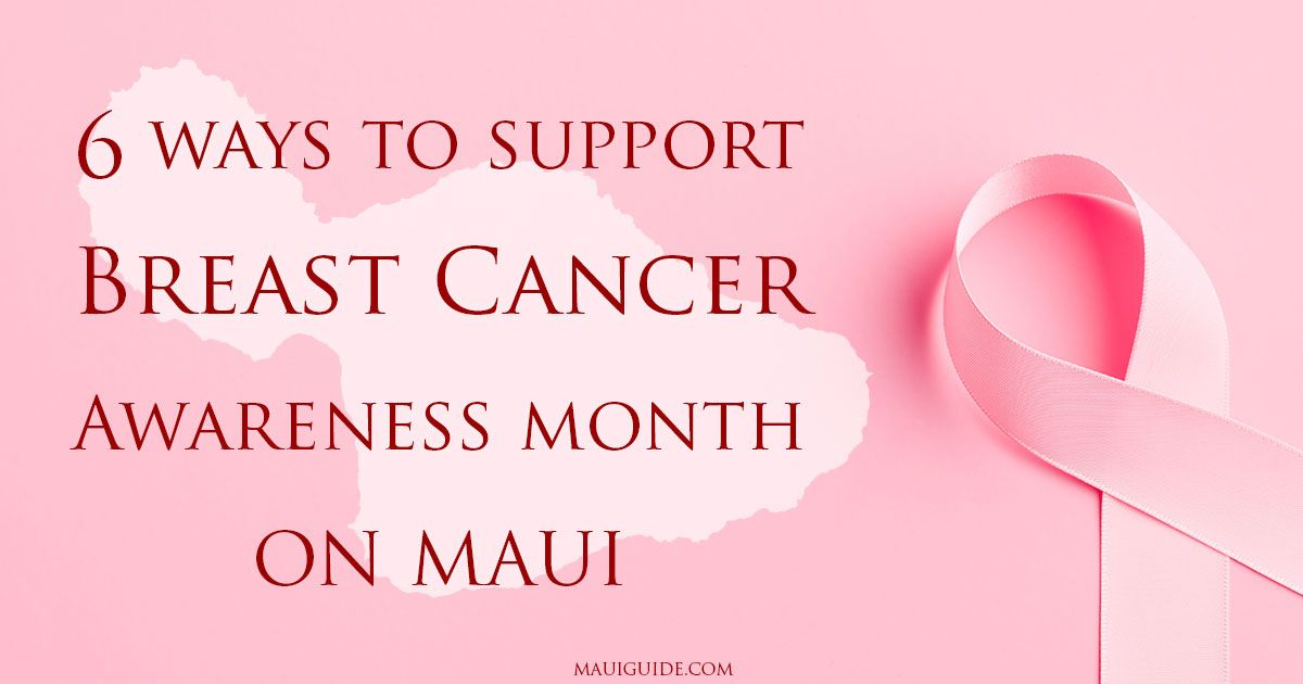 6 Ways To Support Breast Cancer Awareness Month On Maui